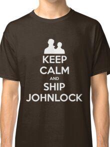 Keep Calm and Ship Johnlock - Tee Classic T-Shirt