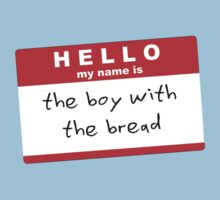 Hello my name is the boy with the bread by Giorgy M.