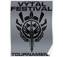 Vytal Festival Tournament - Black Poster