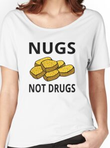 Nugs Not Drugs Women's Relaxed Fit T-Shirt