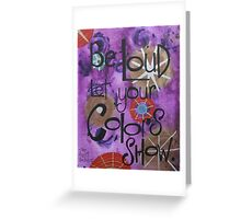 Colorshow Greeting Card
