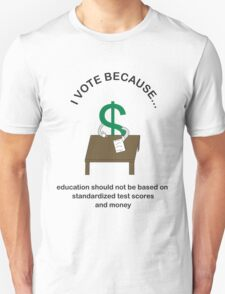 I Vote Education T-Shirt