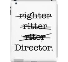 riter / Director  iPad Case/Skin