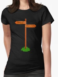 Choose your way T-Shirt