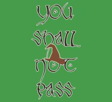 You Shall Not Pass! by Mix939