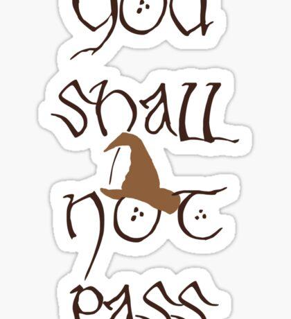 You Shall Not Pass! Sticker