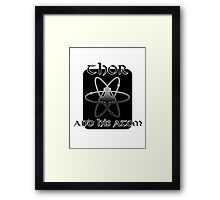Thor and his atom Framed Print