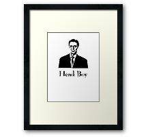 Apparantly when Percy here was younger, he used to be known as headboy!  Framed Print