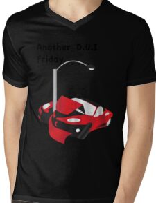 Another DUI Friday Mens V-Neck T-Shirt