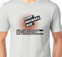 Stop Michael Bay! T-Shirt