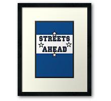 Streets Ahead Framed Print