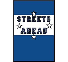 Streets Ahead Photographic Print