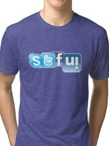 OMG, STFU! Distracted Driving Kills!! Tri-blend T-Shirt