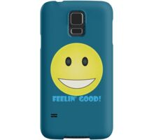 Feelin' Good! Samsung Galaxy Case/Skin