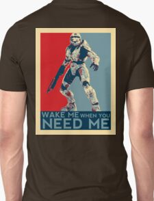 Halo 3 - Wake Me When You Need Me Unisex T-Shirt
