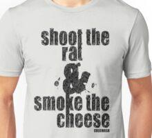 SHOOT THE RAT Unisex T-Shirt
