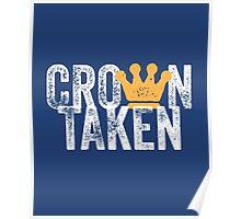Crown Taken Poster