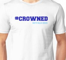 #Crowned Unisex T-Shirt