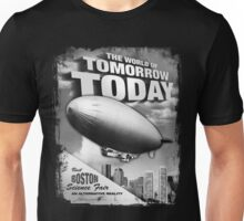 The World of Tomorrow. Today. Unisex T-Shirt