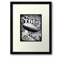 The World of Tomorrow. Today. Framed Print