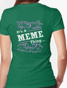IT'S MEME THING T-Shirt