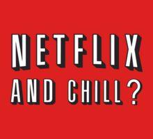 Netflix and Chill by Pickadree