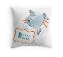 B like Bird Throw Pillow