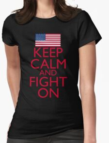Keep Calm and Fight On Womens Fitted T-Shirt