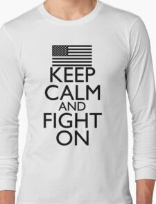 Keep Calm and Fight On Black and White Long Sleeve T-Shirt