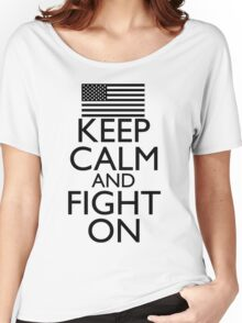 Keep Calm and Fight On Black and White Women's Relaxed Fit T-Shirt