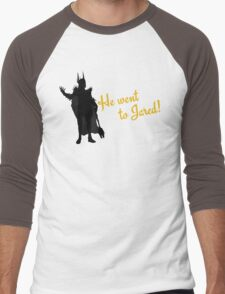 He Went to Jared! Men's Baseball ¾ T-Shirt