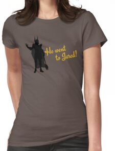 He Went to Jared! Womens Fitted T-Shirt