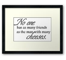 Cheese Friends black for low necked Framed Print