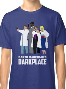 Darkplace Classic T-Shirt