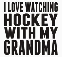 I Love Watching Hockey With My Grandma One Piece - Long Sleeve