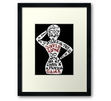 Feminist: My Body is Not a Political Battle Ground Framed Print