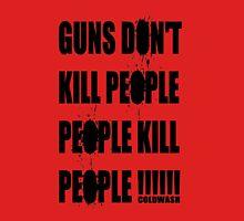 GUNS DON'T KILL Unisex T-Shirt