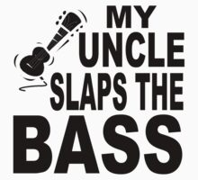 My Uncle Slaps The Bass One Piece - Long Sleeve