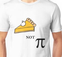 Pie not Pi Unisex T-Shirt