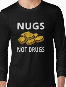 Nugs Not Drugs Long Sleeve T-Shirt