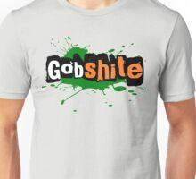 For the love of Gobshite Unisex T-Shirt