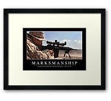 Marksmanship: Inspirational Quote and Motivational Poster Framed Print