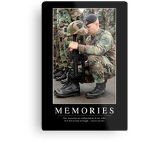 Memories: Inspirational Quote and Motivational Poster Metal Print
