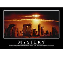 Mystery: Inspirational Quote and Motivational Poster Photographic Print