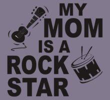 My Mom Is A Rock Star Kids Tee