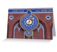 Astronomical clock on the House of Blackheads in Riga Greeting Card