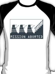 Mission Aborted T-Shirt