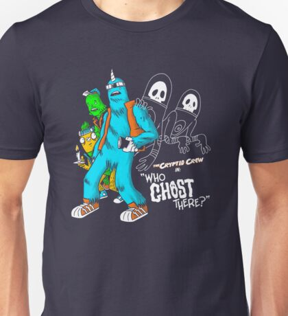 Who Ghost there? Unisex T-Shirt