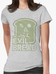 The Evil Bread Womens Fitted T-Shirt