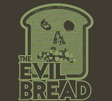 The Evil Bread Unisex T-Shirt
